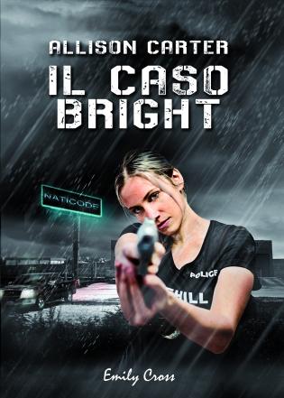 Il caso bright
