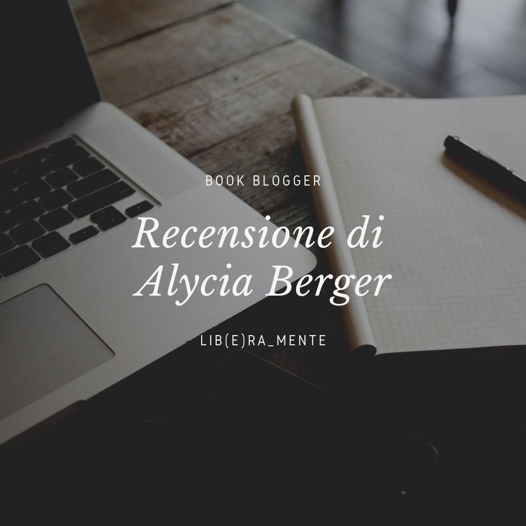 Recensione di Alycia Berger